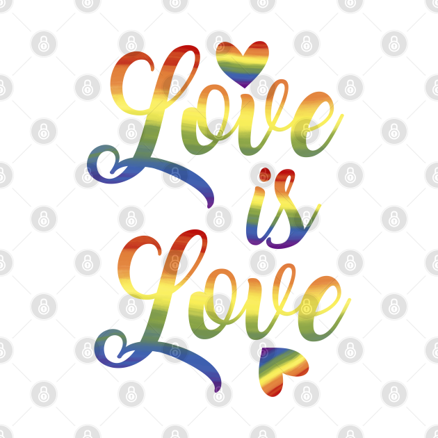 Love is Love - LGBTQ