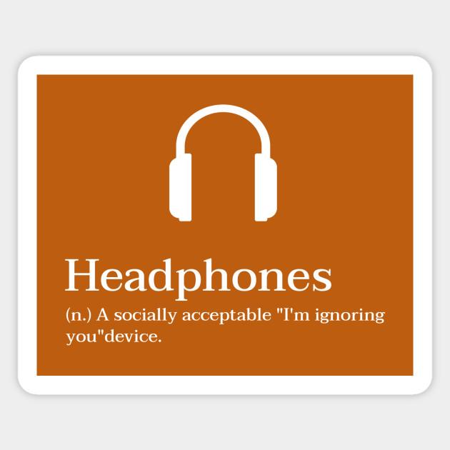 Headphones - A Socially Acceptable