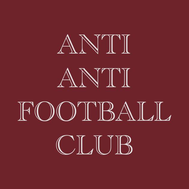 Anti Anti Football Club