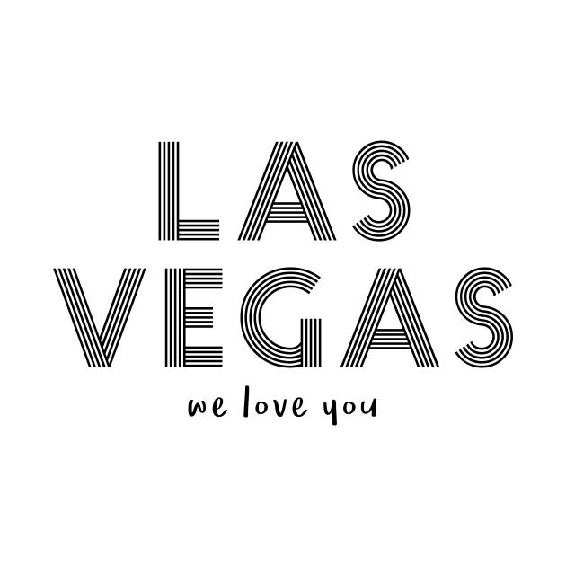 Las Vegas we love you