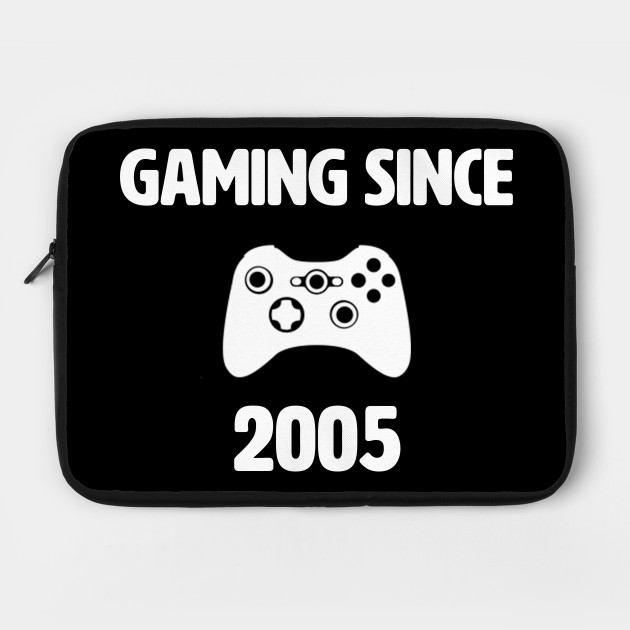 Gaming Since 2005