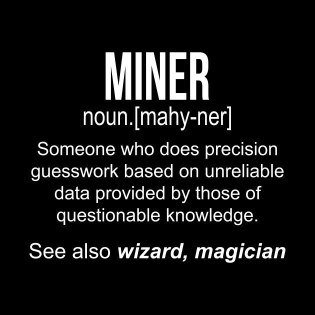 Miner noun definition funny shirt T-Shirt