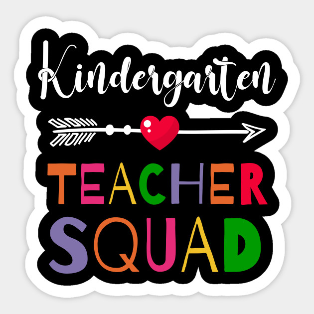 Awesome Kindergarten Teacher Squad Funny Colleague - Kindergarten Teacher  Squad - Sticker | TeePublic
