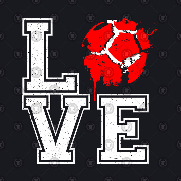 I Love Football Soccer Football