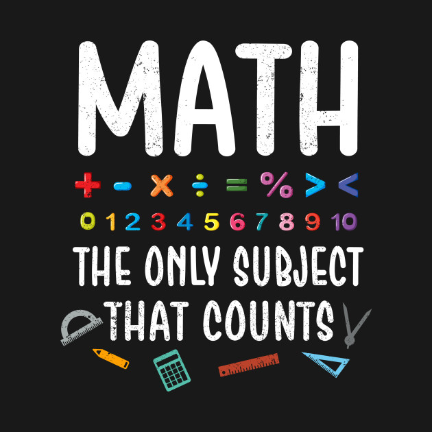 Image result for math the only subject that counts