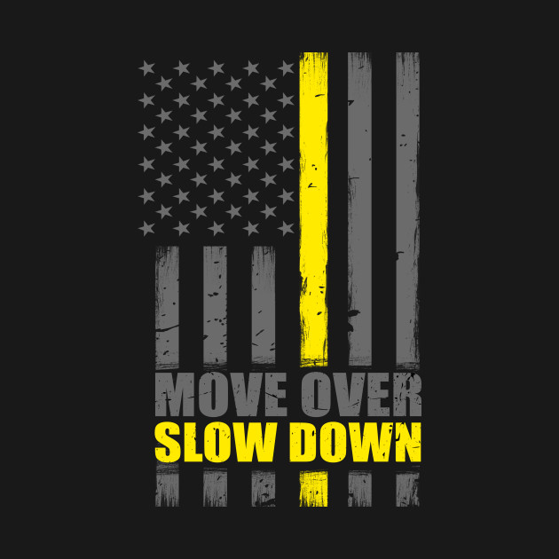Thin Yellow Line Flag Move Over Slow Down