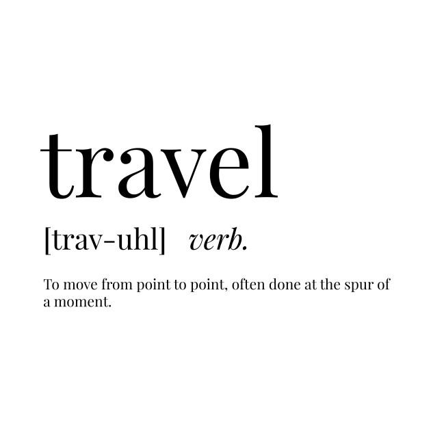Travel Definition - Travel - Onesie | TeePublic