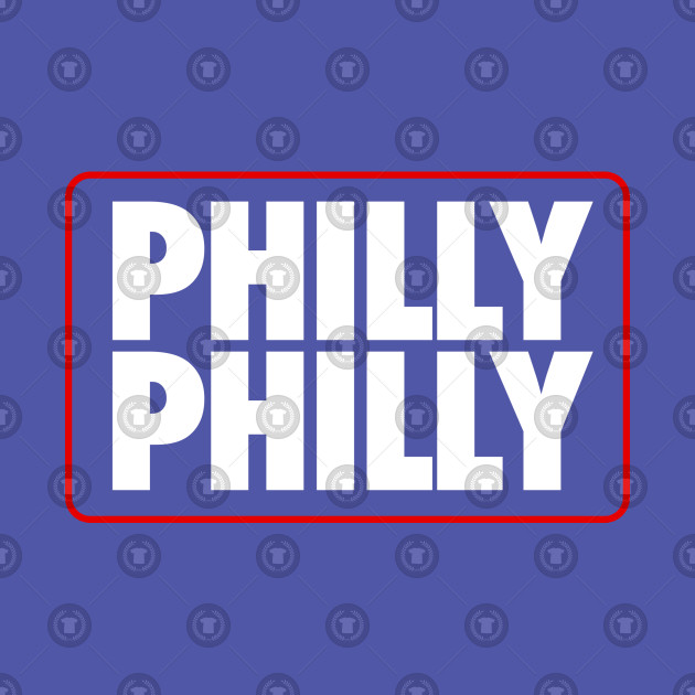 Philly Philly (Sixers)
