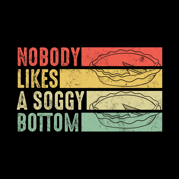 Nobody Likes A Soggy Bottom Short-Sleeve Unisex T-Shirt, British Bake Off, Mary Berry Baking Christmast Shirt, Bake Thanksgiving shirt