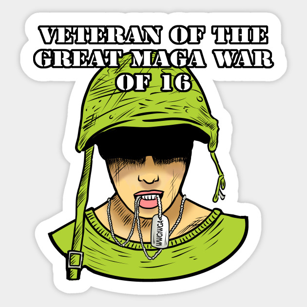 Veteran Of The Great Maga War Of 16 Political Satire Sticker