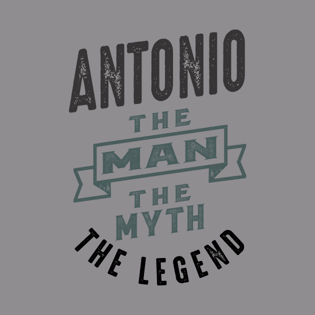Is Your Name Antonio ? This shirt is for you!
