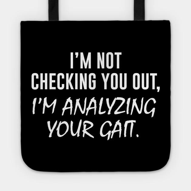 I'm analyzing your gait