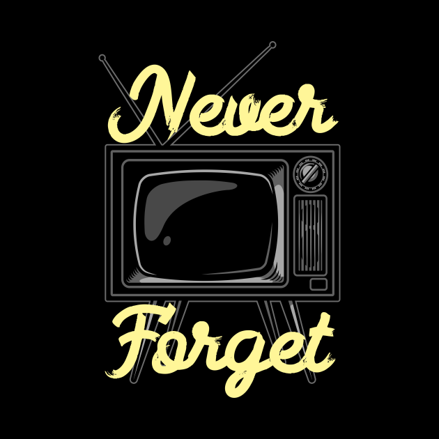 Never Forget TV