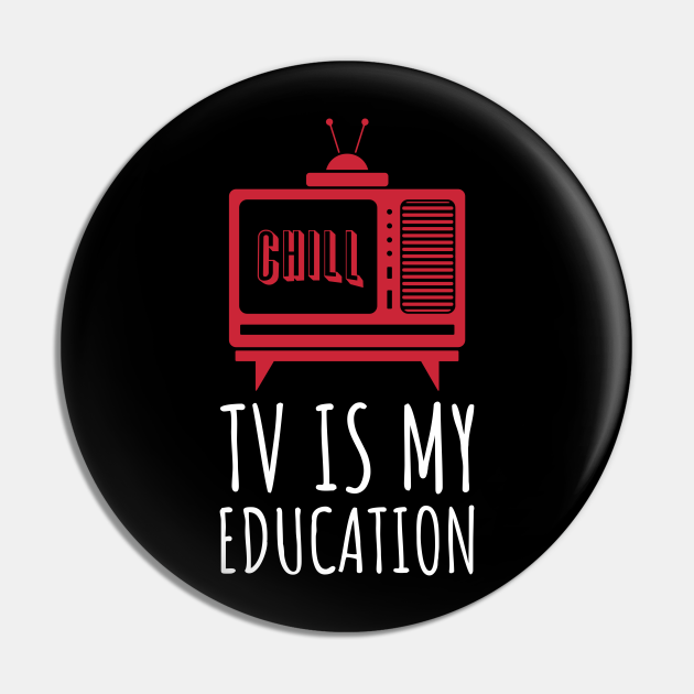 TV is my Education