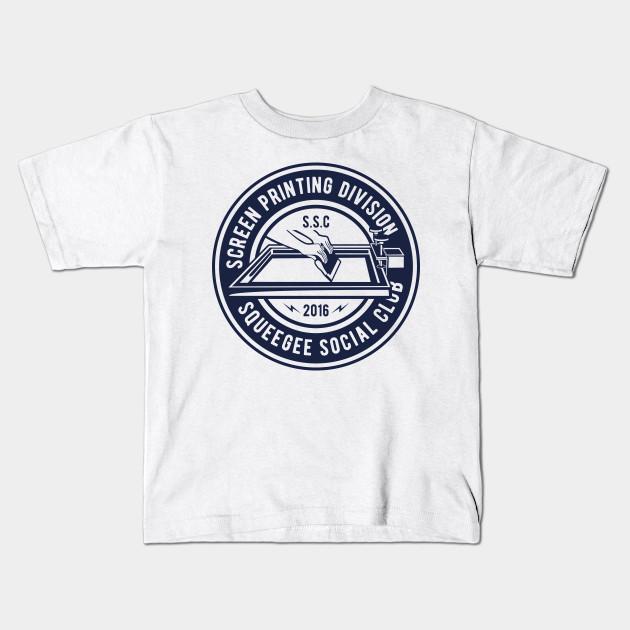 6b0e70ff0d82 Screen Printing Division: Squeegee Social Club Design Kids T-Shirt