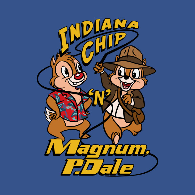 Indiana Chip 'n' Magnum, P.Dale