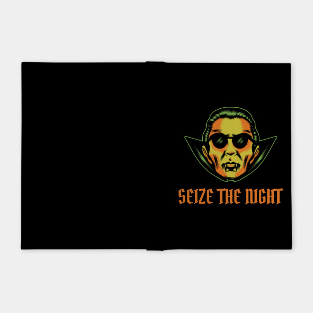 Seize The Night! Carpe Noctem! Funny Vampire