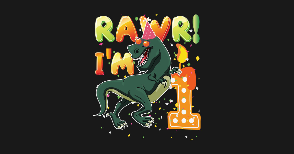 Dinosaur 1st Birthday Shirt 1 Years Old Rawr Im T