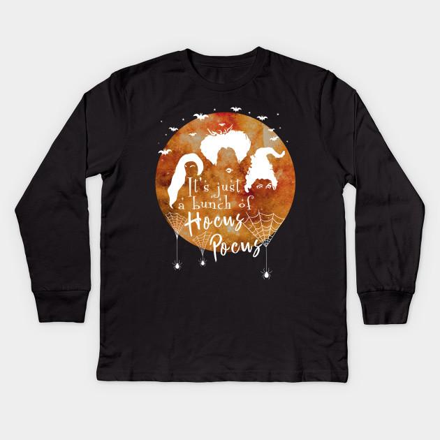 2ebde657cc9e It's Just A Bunch Of Hocus Pocus - Halloween Hair Tshirt Kids Long Sleeve T- Shirt