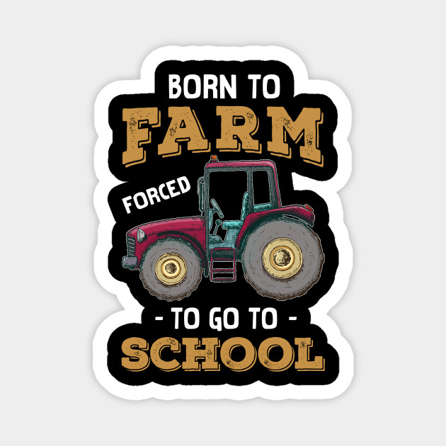Born To Farm Forced To Go TO School