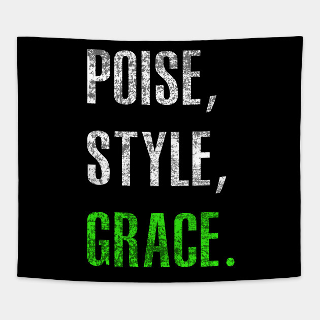 Grace and poise