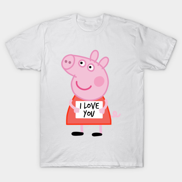 f8c1d15a34d0a Peppa pig i love you
