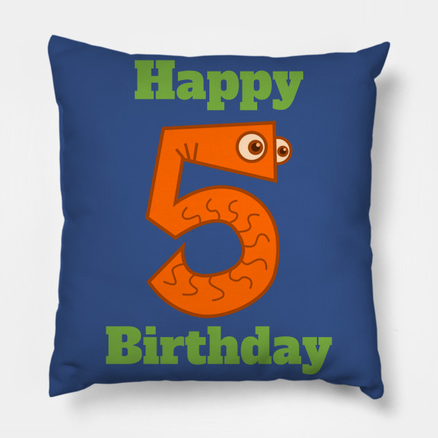 Happy 5th Birthday Fifth For Boys Or Girls Pillow