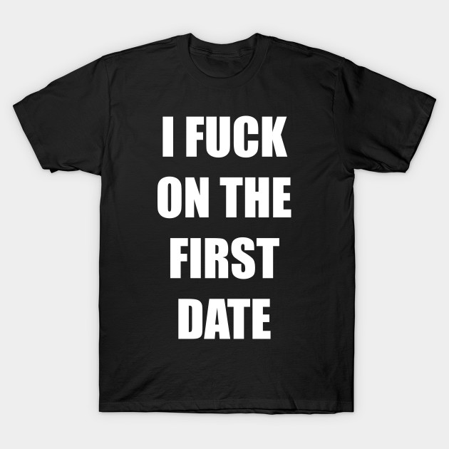 i-fuck-on-the-fist-date