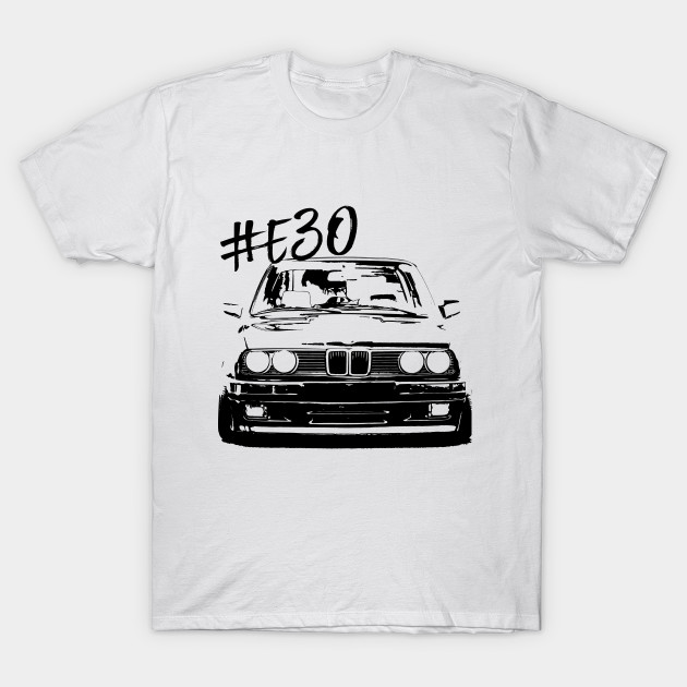 bmw e30 bmw t shirt teepublic. Black Bedroom Furniture Sets. Home Design Ideas