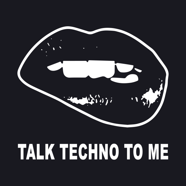 Takl Techno To Me Wife T Shirts