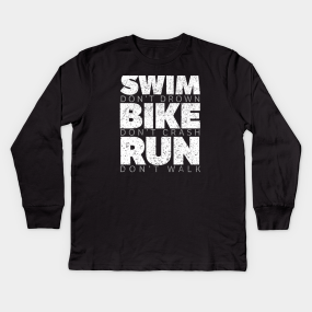 43680bc3 Swim Bike Run Kids Long Sleeve T-Shirts | TeePublic