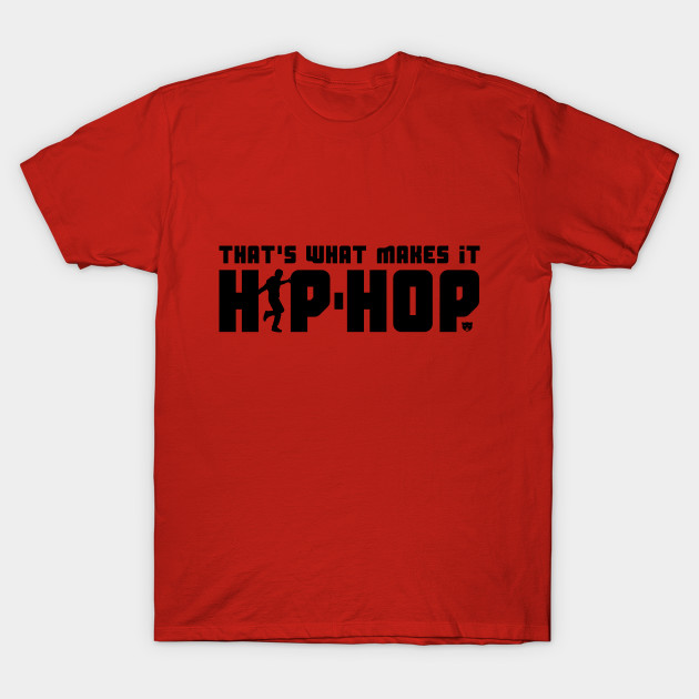 That's What Makes It Hip-Hop with Dancer (Black) by smokykitten