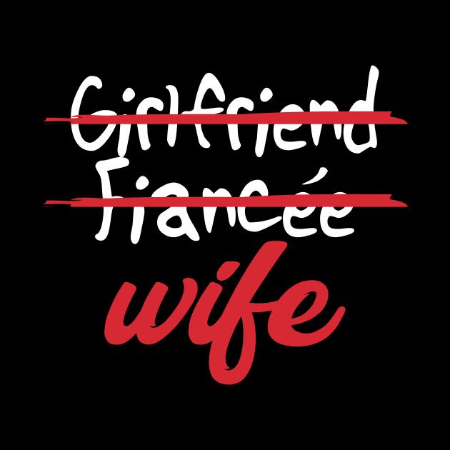 Girlfriend, Fiance, Wife for Bride, Bachelorette