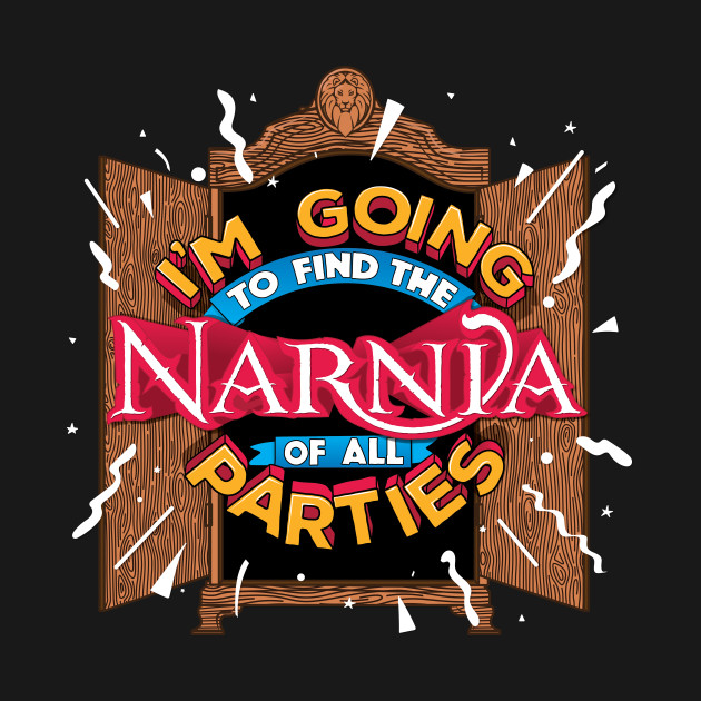 I'm going to find the Narnia of all parties