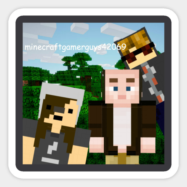 Epic Gamer Style Minecraftgamerguys42069 Sticker Teepublic