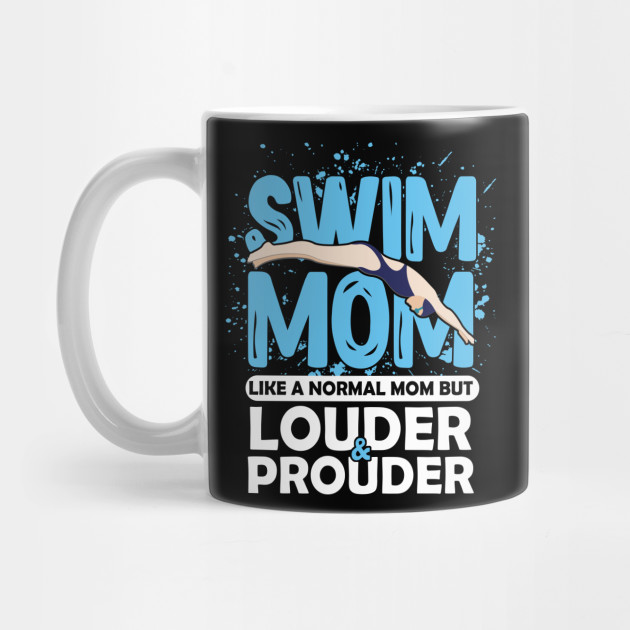 Swim Mom Swimming Athlete Mama Swimmers Mother's Day Mug
