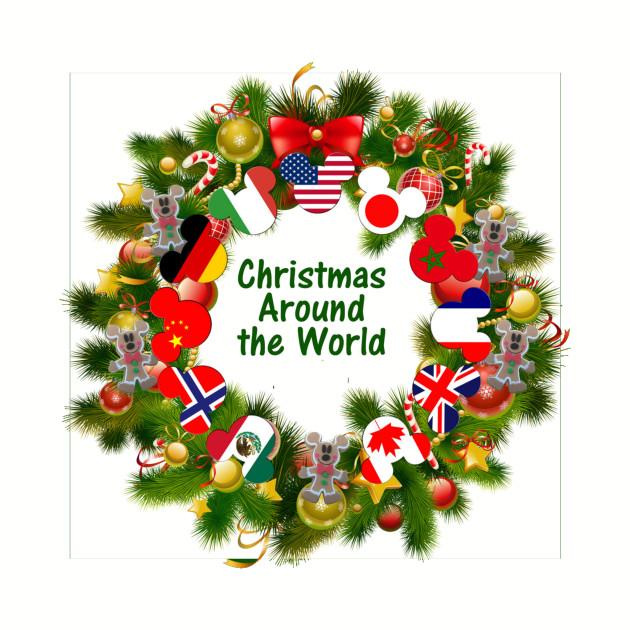 Christmas Around the World - Around The World - T-Shirt   TeePublic