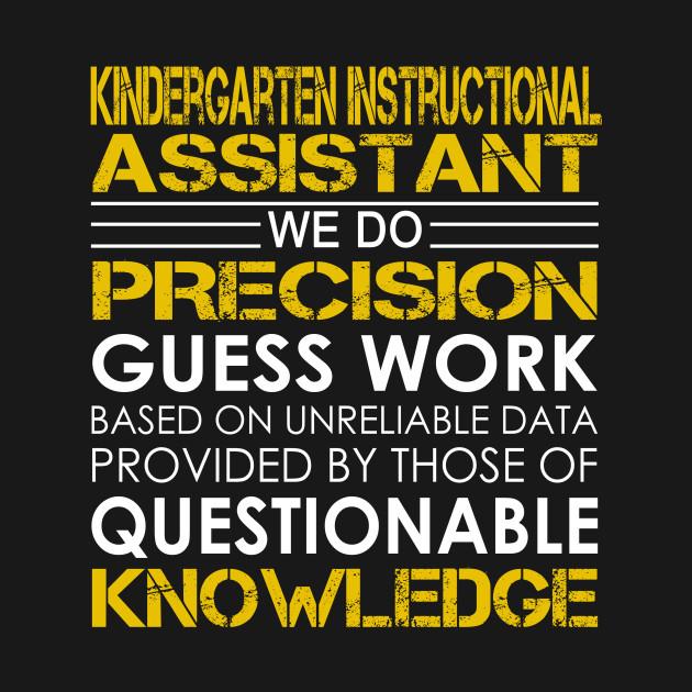 Kindergarten Instructional Assistant We Do Precision Guess Work