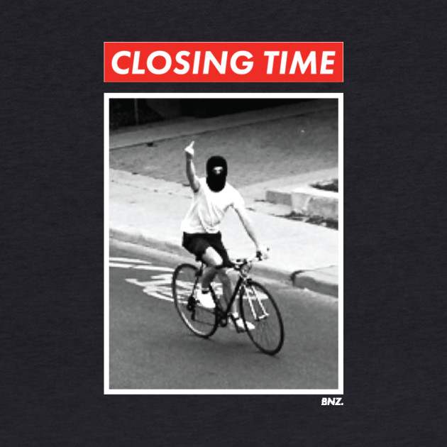 Closing Time - ISO JUSTICE