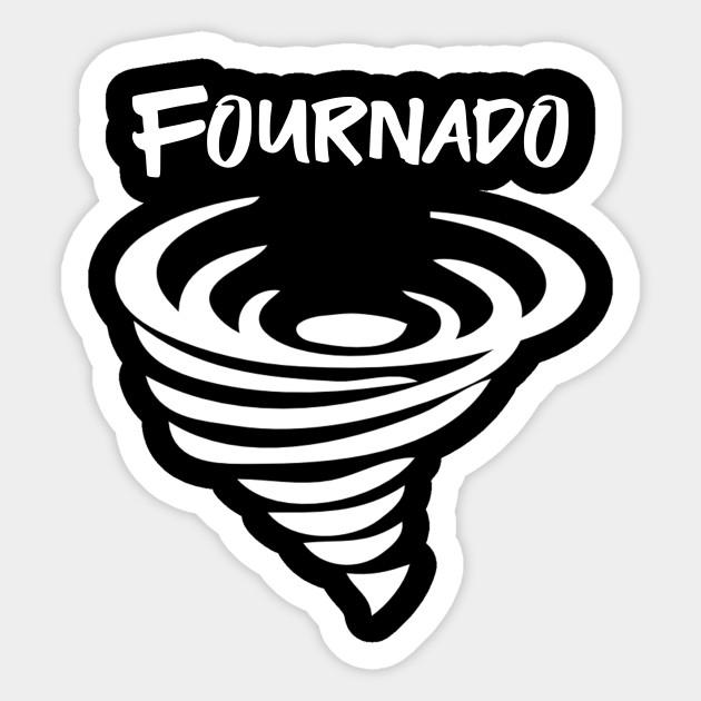 Fournado Fournado Sticker Teepublic