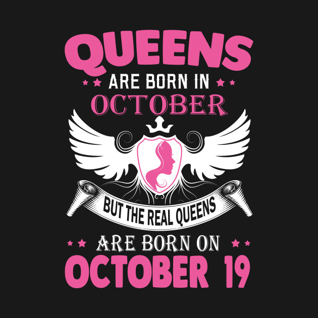 5c021106 real queens are born on october 19 - Real Queens Are Born On October ...