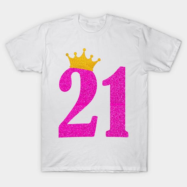 2dd74883 21st Birthday Girl Pink Princess Crown Sassy Gift - Birthday - T ...