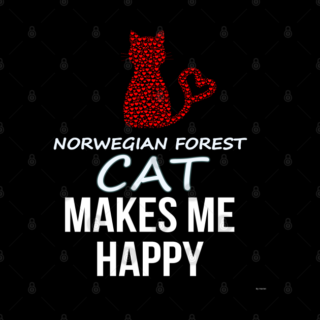 My Norwegian Forest Cat Makes Me Happy - Heart Gift For Norwegian Forest Cat Parent