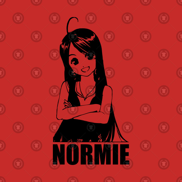 Plain NORMIE Girl - Cuteness Overload