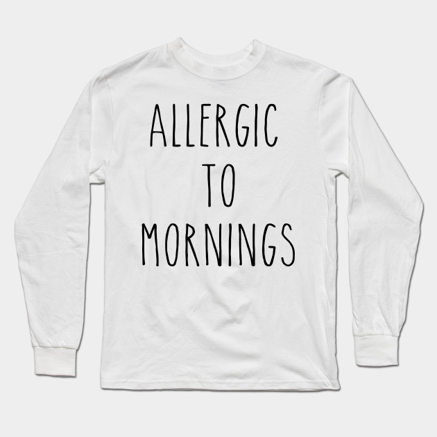 acheter en ligne 94301 62a87 AllergicTo Mornings-funny-T-shirts-humour-sarcastic-quote-slogan-tee