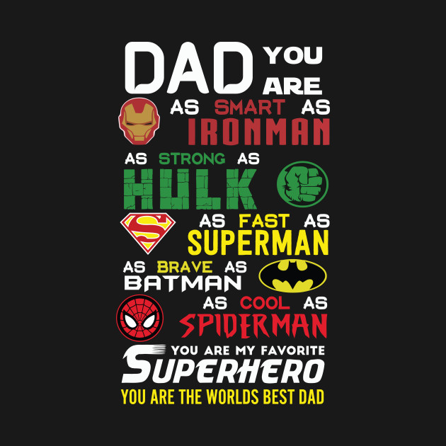 c52f3cad Dad You're My Superhero - Fathers Day - T-Shirt | TeePublic