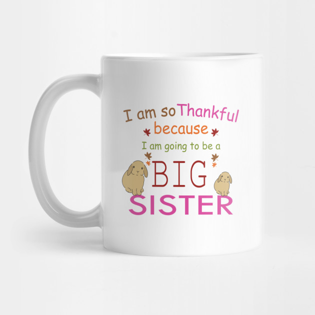 Big Sister Thanksgiving Mug