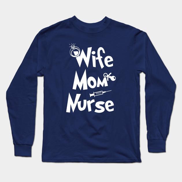 2cf7aaec Wife Mom Nurse Shirt Mother's Day Tshirt Mommy Tee - Wife Mom Nurse ...