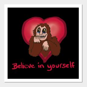 Bigfoot Sasquatch I Believe Posters and Art Prints  8ba6535d621d
