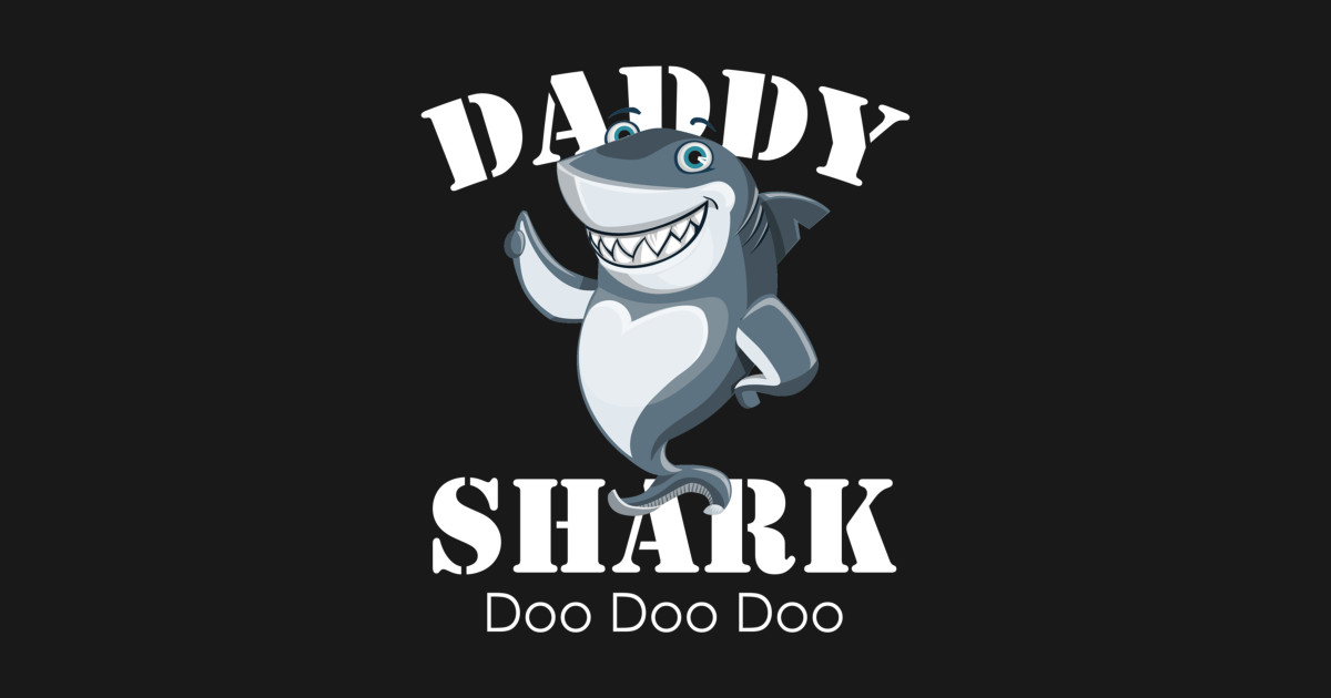 Daddy Shark doo doo doo doo Family caps dad Father Funny Tshirt
